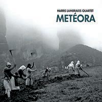 Metéora by Harris Lambrakis Quartet