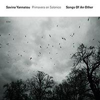 Songs of an other by Savina Yannatou & Primavera en Salonico